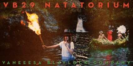 "Vaneeesa Blaylock / Company production of ""VB29 - Natatorium"" - Event Poster"